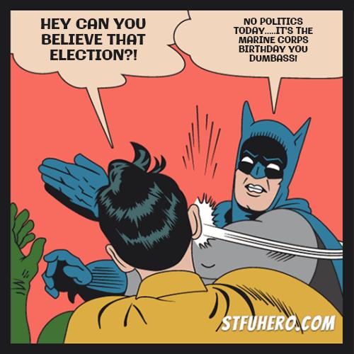 Happy Birthday Marines Stfu Hero Meme Generator Batman Slaps Robin Image Generator